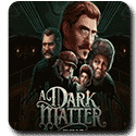 A Dark Matter Slot Review Microgaming