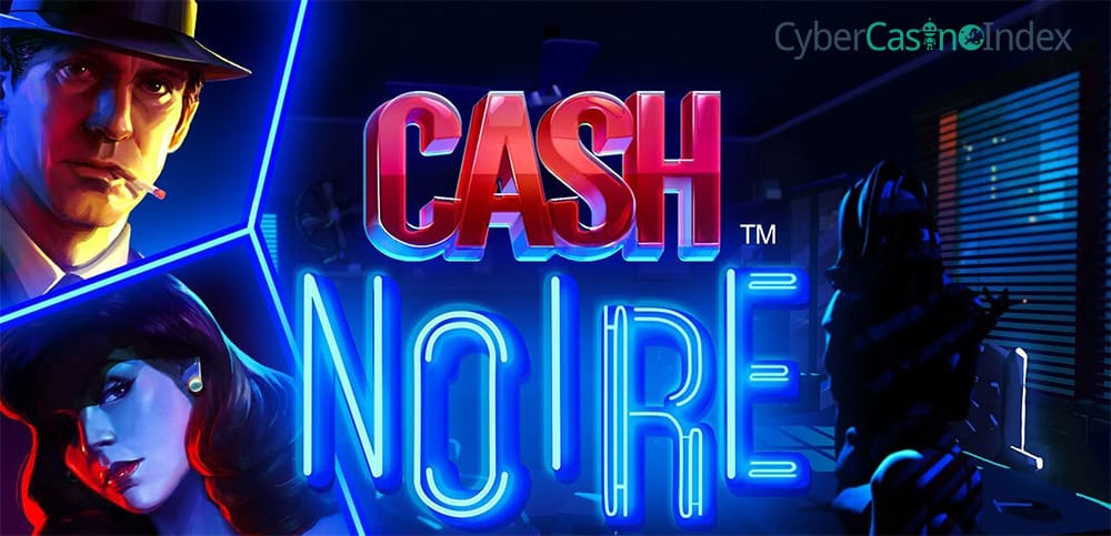 cash-noir-video slot banner - cci